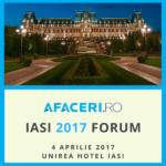Marti, 4 aprilie 2017 – Forum Afaceri.ro Iasi